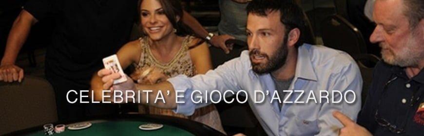 Gioco d'azzardo e celebrità