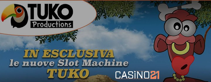Su Casino21 sbarcano le slot Tuko Production